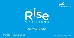 Union Bank Rise Challenge