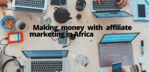 Affiliate Marketing in Africa